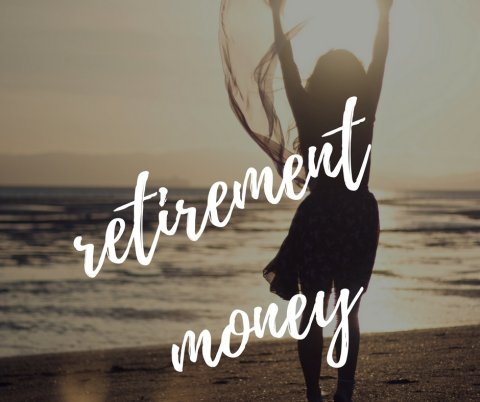 retirement money